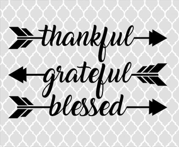 Thankful Grateful Blessed Arrows Svg Autum Svg Cutting Etsy