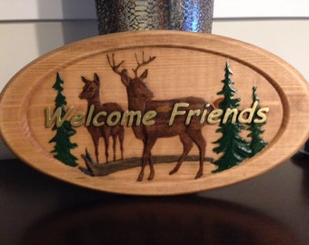 Wood Carved Welcome Sign, Cabin Sign, Welcome Sign, Wedding Gift, Welcome friends