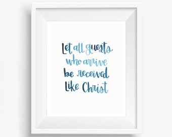 Let All Guests Who Arrive Be Received Like Christ Digital Downloadable Hand Lettered Watercolor St. Benedict Print