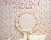 The Delicate Touch in Candlewicking, Candlewicked Romantics, Country Crafts by Pat Waters, Leaflet PW-1, Hearts and Tulips, Vintage