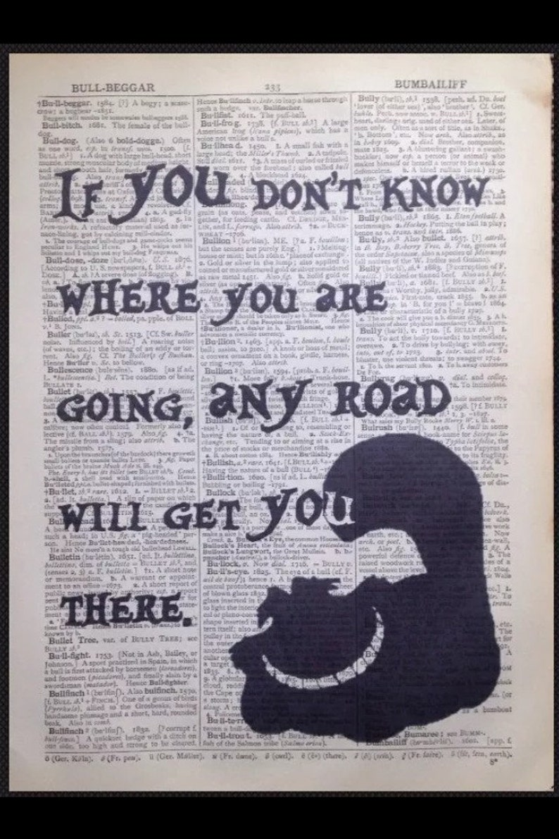 Alice In Wonderland Cheshire Cat Any Road Quote Print Original Etsy