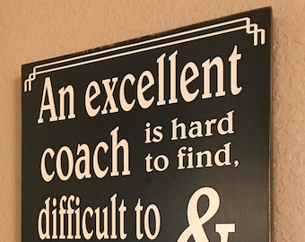 An Excellent Coach, Gift for Coach, Coach's Gift, Coach's Impact, Sports Sign, Motivator, Sports Banquet, Appreciation, Athlete Inspiration