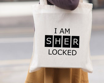 I Am Sher Locked Sherlock Holmes - canvas tote shopping bag - shoulder bag - beach tote - canvas tote bag -  Market Bag