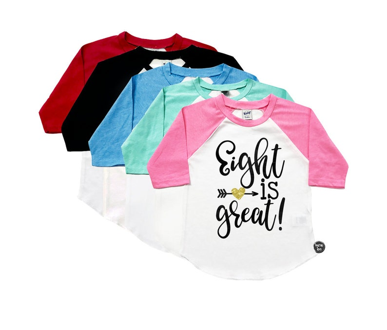 Eight Is Great 8th Birthday Shirt EIGHT 8 Year Old