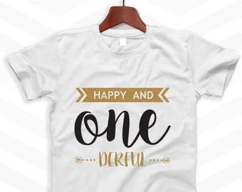 Happy and ONE DERFUL - Wonderful First Birthday T-shirt - Girl and Boy First Birthday - Baby Bodysuits and Toddler Birthday T-shirts