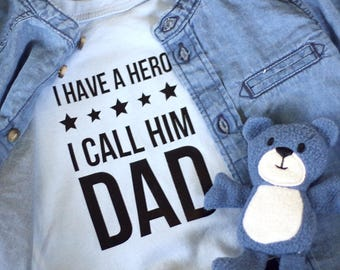I have a hero and i call him DAD - Cute Baby Bodysuit - Perfect gift for your cute baby - Baby Girl Boy Bodysuit - I love my DAD