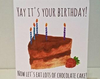 Chocolate Cake Birthday Card, Hand Made and Hand Painted
