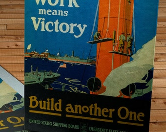 Vintage WPA Poster - Work Means Victory - Canvas Gallery Wrap - 8 x 11 #WP001