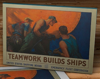 1918 Vintage World War I Poster - Teamwork Builds Ships - Canvas Gallery Wrap - 20 x 14