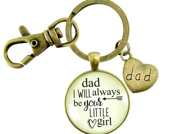 Dad From Daughter Keychain Wedding Day Gift Dad I Will Always Be Your Little Girl Meaningful Father daughter Quote Bronze Daddy Key Ring