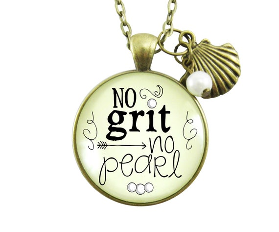 No Grit No Pearl Cowgirl Chic Jewelry Southern Quotes Pendant
