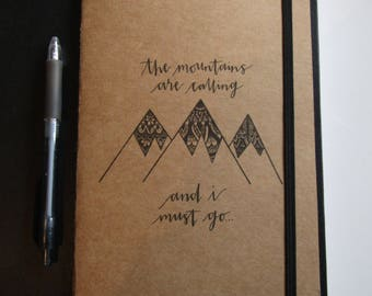 The mountains are calling and I must go... Journals (A5)