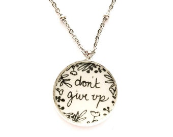 Dont Give Up Handdrawn Floral Pendant Necklace | JW Jewelry Gift
