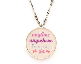 Anytime Anywhere I Can Pray Pendant Necklace | JW Jewelry Gift