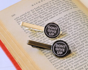 Dont Give Up Tie Clip