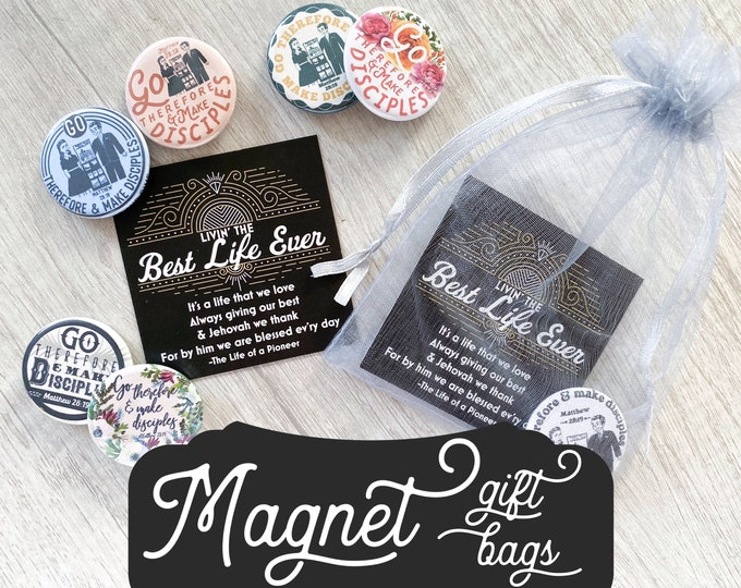 Magnets Best Life Ever Gift Bags - JW JW.org Go Make Disciples