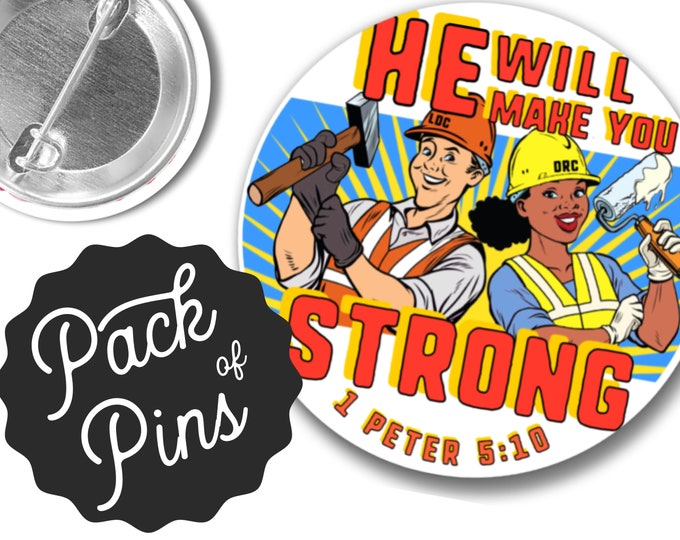 He Will Make You Strong LDC Local Design Construction Pins JW Gifts JW.org