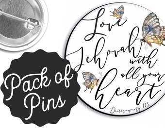 Love Jehovah with your whole heart  Pins  - Assembly JW Gifts JW.org