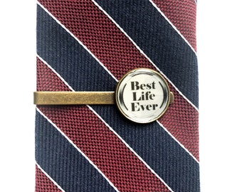 Tie Clips - Best Life Ever