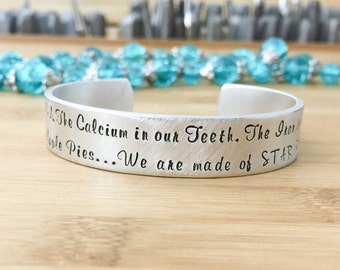 Carl Sagan Quote - Geeky Jewelry - Science Jewelry - Science Bracelet - We Are Made Of Star Stuff - Astronomy Jewelry - Star Bracelet - Geek