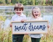 Sweet Dreams Wooden Framed Sign - Sweet Dreams Framed Sign - Sweet Dreams 3D Sign - Nursery Sign - Kids Room Wood Sign - Master Bedroom Sign
