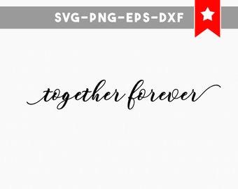 Forever Always Love Svg File Love Quotes Svg File Valentines Etsy