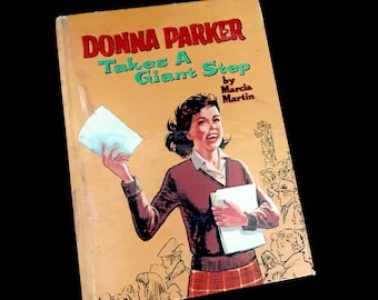 FIRST EDITION: Donna Parker Takes a Giant Step      GC2725