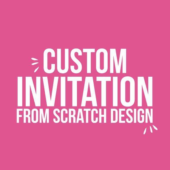 Custom From Scratch Invitation Card Custom Invitation Cards Etsy