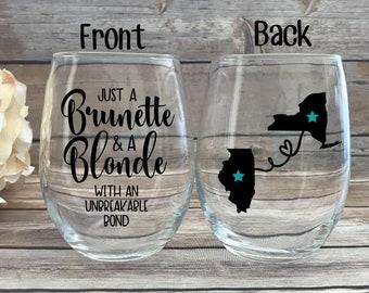 Best Friends Wine Glass, Best friend Gift, Long Distance Best Friend, Best Friend Birthday Gift, Blonde and Brunette, Blonde brunette Gift
