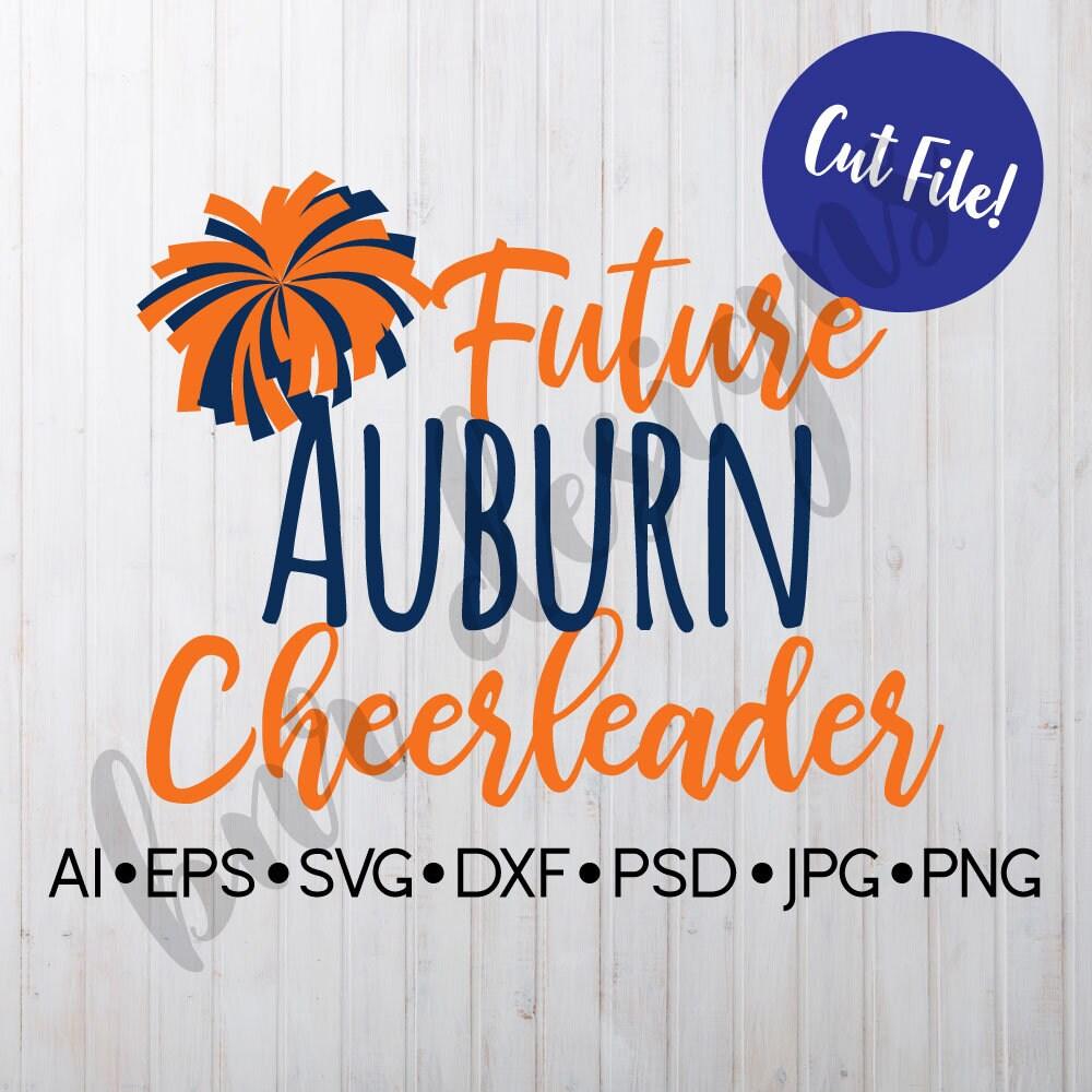 Future Auburn Cheerleader Auburn SVG Auburn Tigers Vinyl   Etsy