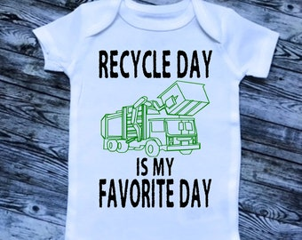 Recycle Day is My Favorite Day! Toddler Infant Unique Gift, Garbage Man, Garbage Trucks,Trash Day,Trash Truck birthday shirt,Recycling truck