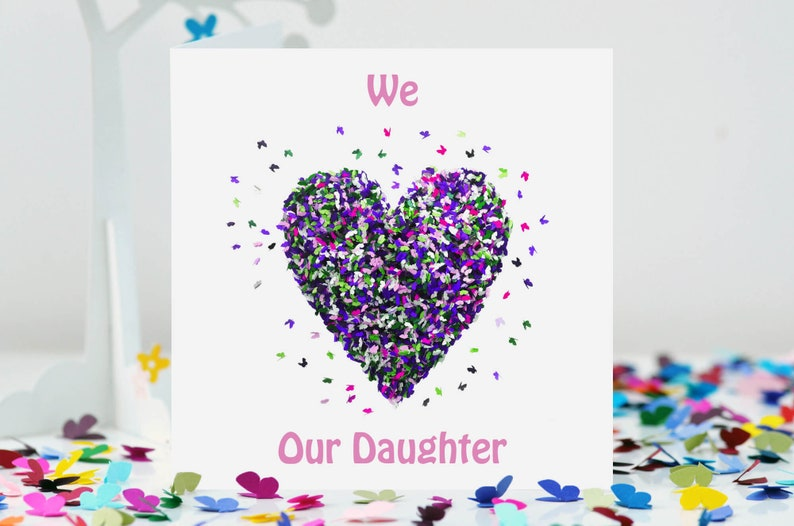 We Love Our Daughter Birthday Card Butterflies