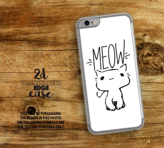 Iphone 7 Case Cat Iphone 6s Case Meow Iphone 7 Plus Case Iphone X Pet Lovers Iphone 6 Cute Kitten Iphone 6 Plus Case Iphone 5 Case
