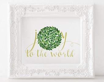 Joy to the world - Christmas printable, christmas print, holiday printable, holiday print