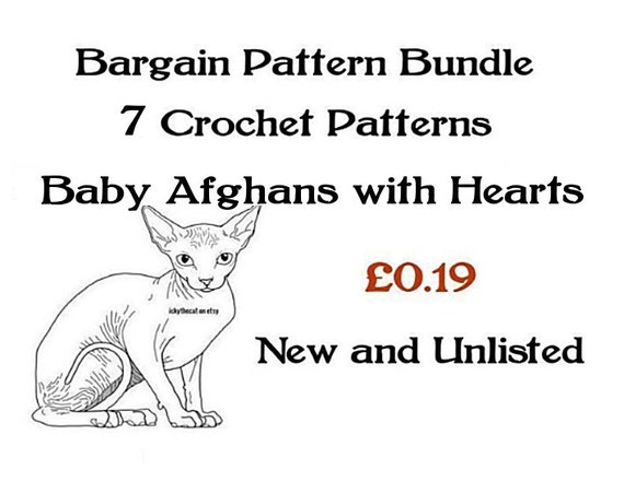 Almost Free© BARGAIN PATTERN BUNDLE© pdf Digital Crochet Patterns 7 Assorted Baby Heart Afghan Blankets New To Ickythecat and Unlisted