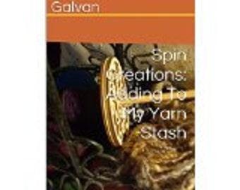 Spin Creations: Adding to My Yarn Stash