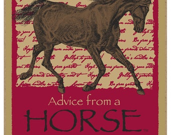 """Horse, Advice From A - 5"""" x 10"""" Advice Sign Wood Plaque Wood Sign Wall Decor Home Decor Wildlife Sign"""