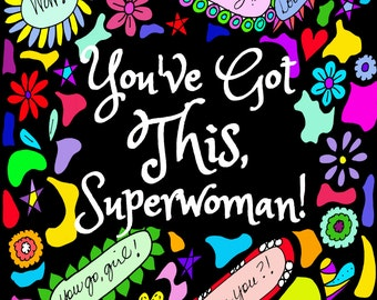 DOWNLOADABLE Coloring Book for Adults - 36 Images - You've Got This, Superwoman! An Empowering Coloring Book Journal