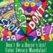 Gracie Walker reviewed Don't Be A Horse's Ass: Color Sweary Mandalas (an adult coloring book for fun & relaxation)