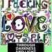Tina Bowlin reviewed Download and Color Coloring Book - 30 Images - I F*cking Love Myself Through Darkness & Light:  A Sweary Affirmation Coloring Book Journal