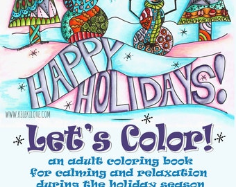 Download and Print Coloring Book - 49 Images - Happy Holidays! Let's Color!