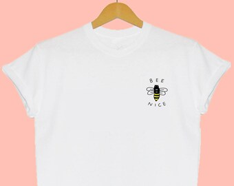 Bee Nice Pocket T Shirt Cute Vegan Gifts Tees Love Quote T Shirts Fashion Love Vegatarian SPECIAL OFFER
