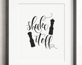 Shake it off print, PRINTABLE art, The Crown Prints, Funny wall art, Kitchen signs, Gift for cook, Kitchen wall art, Kitchen printables