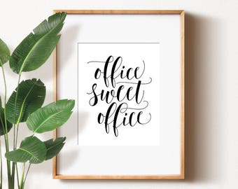 Office Sweet Office PRINTABLE Art,office Wall Decor,home Office Decor,calligraphy  Print,office Art,office Wall Art,office Poster,office Sign