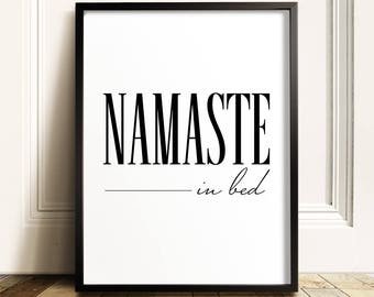 Namaste In Bed, Bedroom Wall Decor, PRINTABLE Art, Funny Wall Art, Dorm  Decor, Teen Room Decor, Bedroom Wall Art, Namastay In Bed, Funny Art