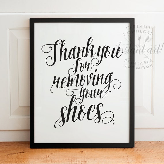 thank you for removing your shoes take your shoes off sign
