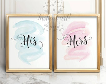His and Hers sign PRINTABLE,wedding printables,wedding table signs,bedroom decor,bedroom wall art,gift for newlyweds,wedding signs,instant