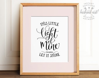 This little light of mine, PRINTABLE art, Nursery decor, Nursery wall art, Valentines Day gift, Nursery prints, Quote prints, Kids room art