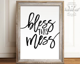 Nice Bless This Mess Sign Printable Art Wall Art Quotes
