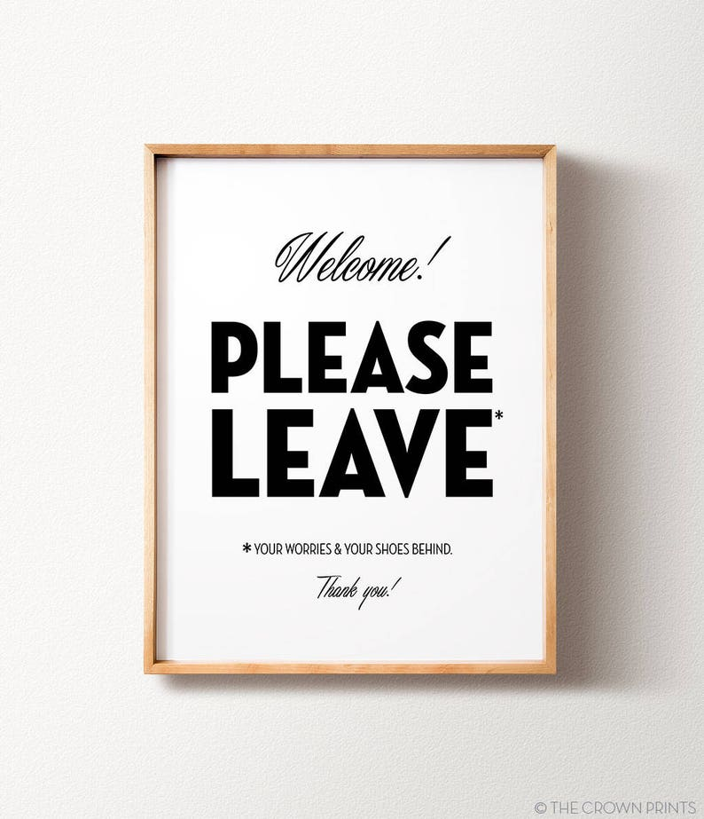 image regarding Please Take Off Your Shoes Sign Printable named Eliminate footwear indicator, PRINTABLE wall artwork, Housewarming reward, Residence decor, Wall decor, Footwear off signal, Consider off your sneakers, Amusing wall artwork